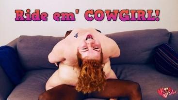Ride em' COWGIRL w/ bbw redhead velma voodoo