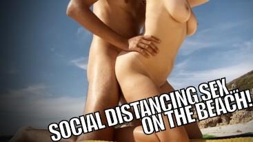 SELF ISOLATION SEX! Real Couple Fuck On Deserted Beach During Coronavirus!
